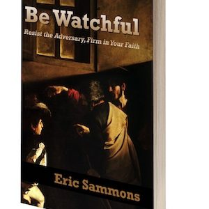 Be Watchful