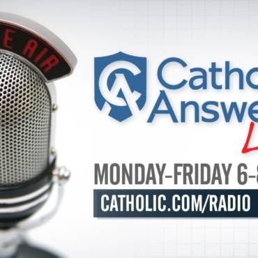 Catholic Answers Live