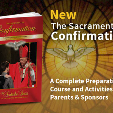The Sacrament of Confirmation: New Textbook