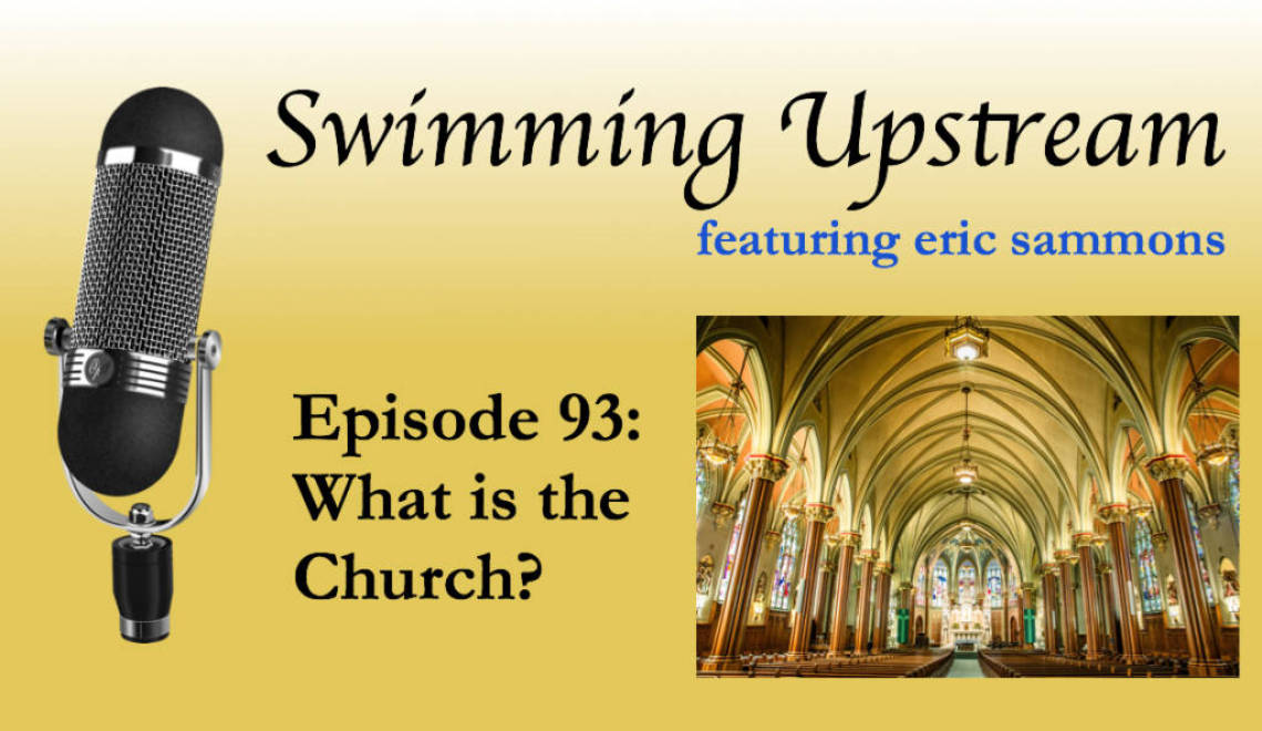 93: What is the Church?