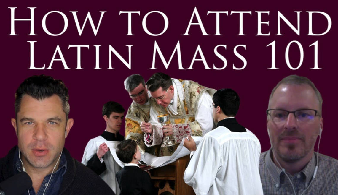 How to Attend the Latin Mass