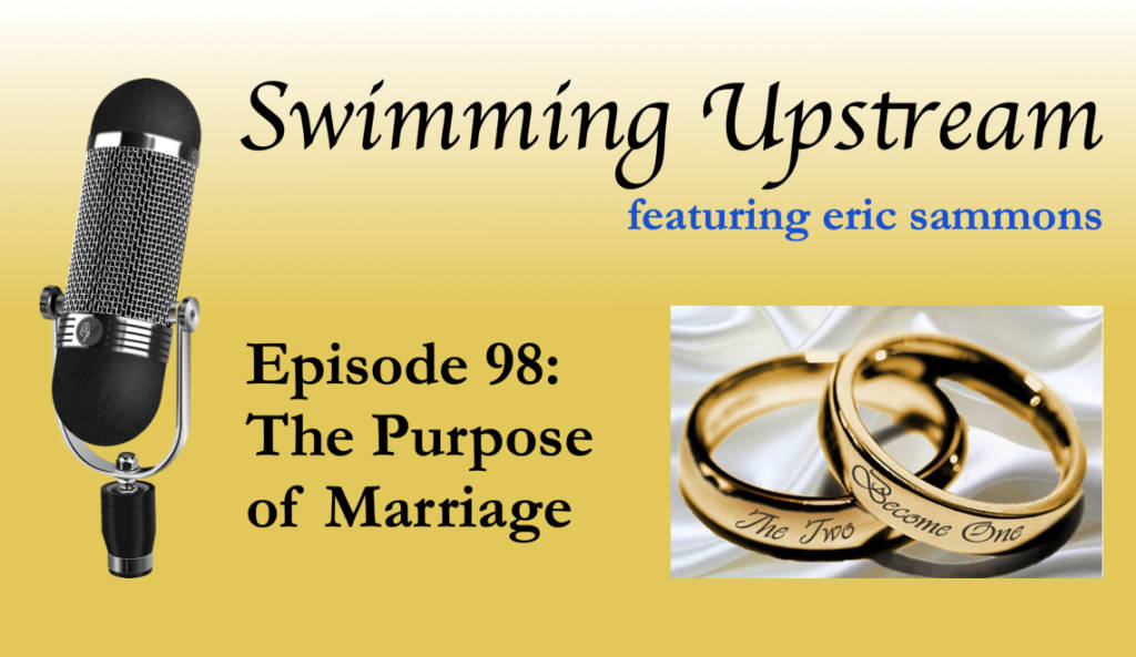 98: The Purpose of Marriage
